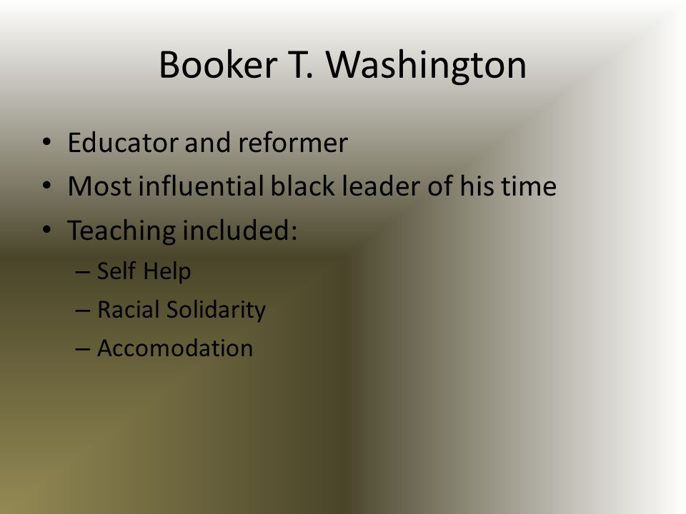 Booker T. Washington Educator and reformer
