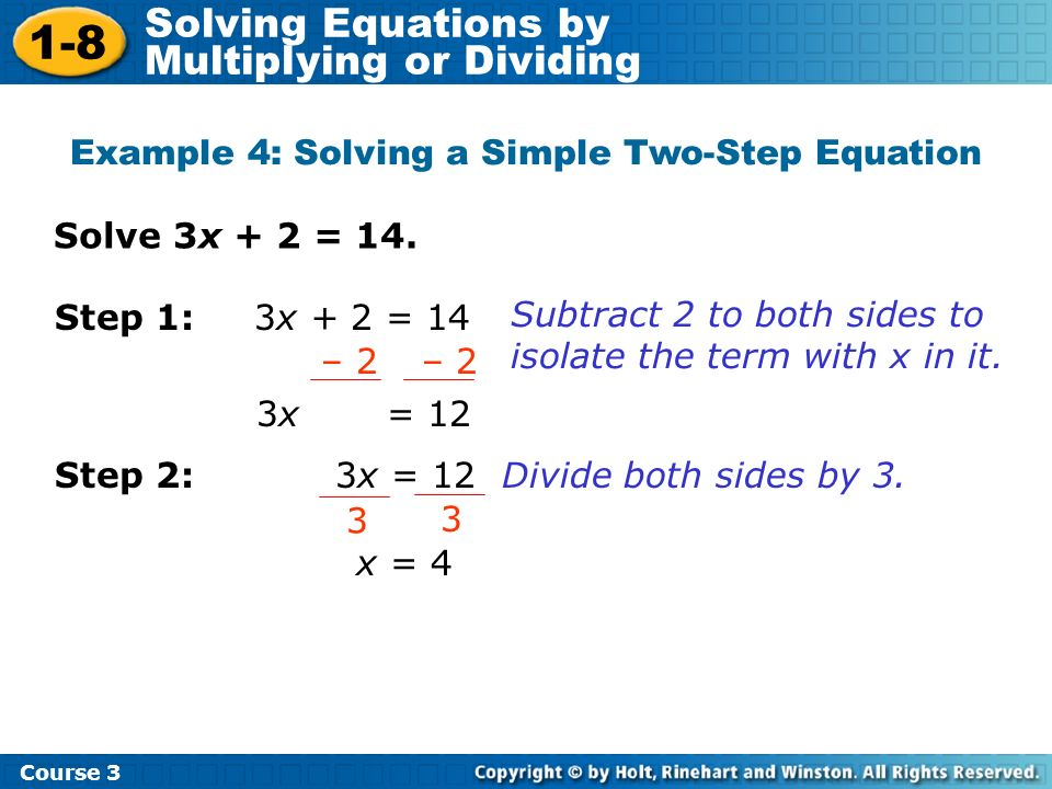 Example 4: Solving a Simple Two-Step Equation