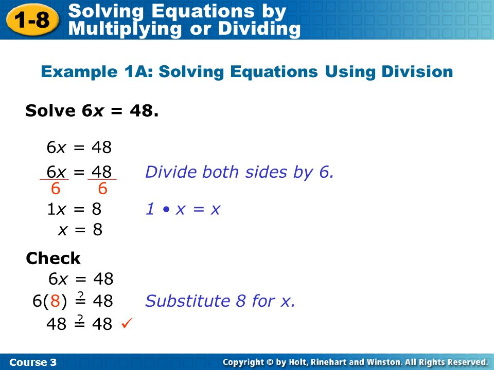 Example 1A: Solving Equations Using Division