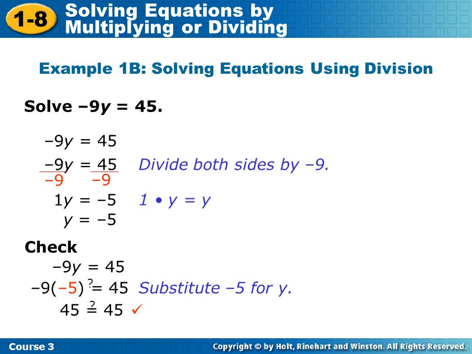 Example 1B: Solving Equations Using Division