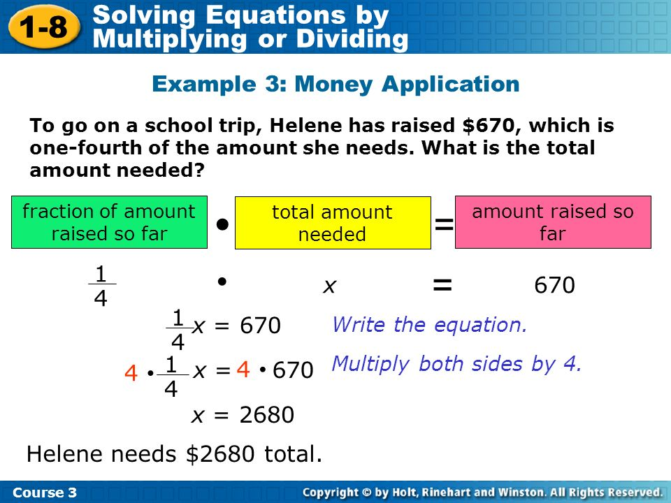= =  • 1-8 Solving Equations by Multiplying or Dividing