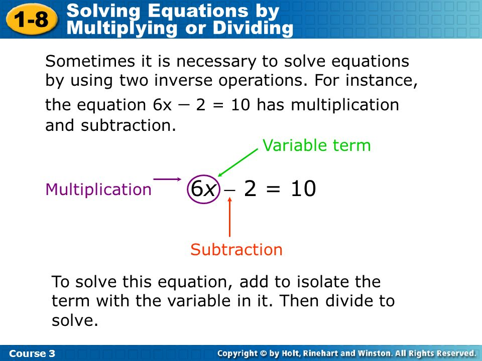 1-8 6x  2 = 10 Solving Equations by Multiplying or Dividing