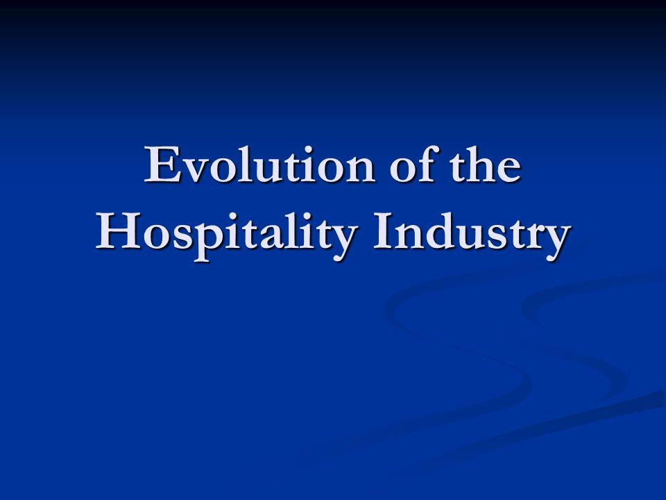 evolution of hospitality industry