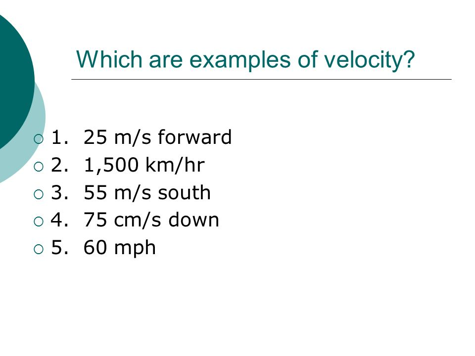 Which are examples of velocity