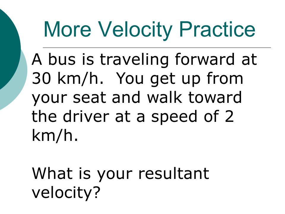 More Velocity Practice