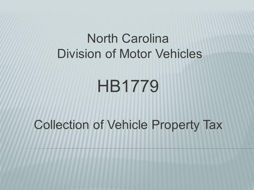 Hb1779 North Carolina Division Of Motor Vehicles Ppt