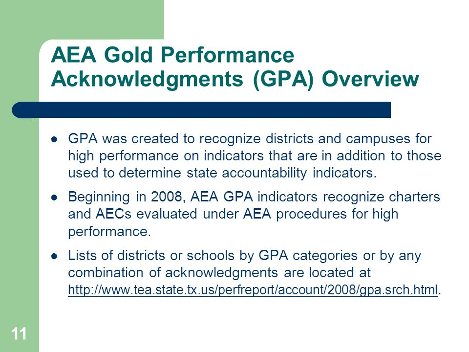 AEA Gold Performance Acknowledgments (GPA) Overview