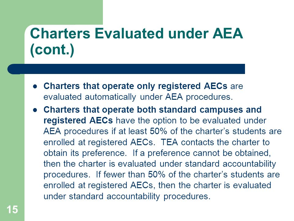 Charters Evaluated under AEA (cont.)