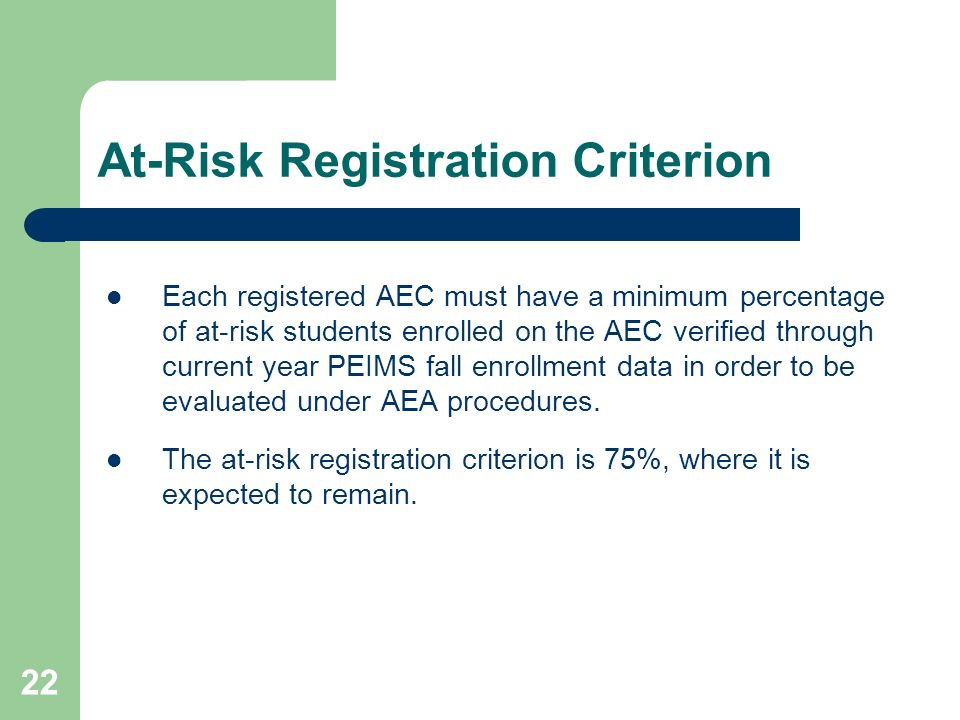 At-Risk Registration Criterion