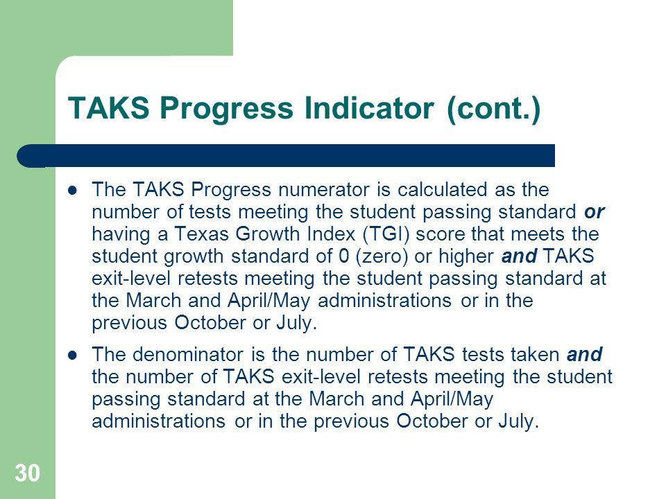 TAKS Progress Indicator (cont.)