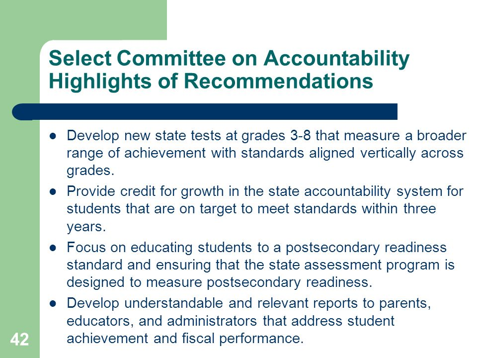 Select Committee on Accountability Highlights of Recommendations