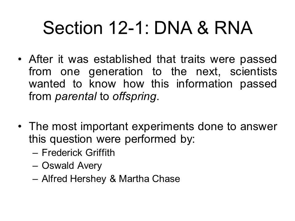 chapter 1 dna rna historical experiments Historical dna experiments structure of dna/rna goal was to identify if inherited substance was either dna, rna dna, rna, and protein synthesis.