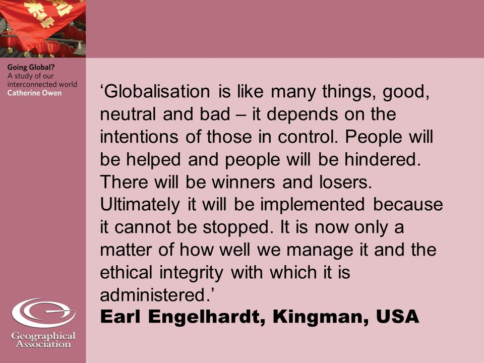 globalization only desperation has been globalised Only very specific things have been globalised during the 1980s and 1990s in many other things, there has been not a growing together but rather a pulling apart wealth, for instance, has not been globalised it's been further concentrated, both within and between countries.
