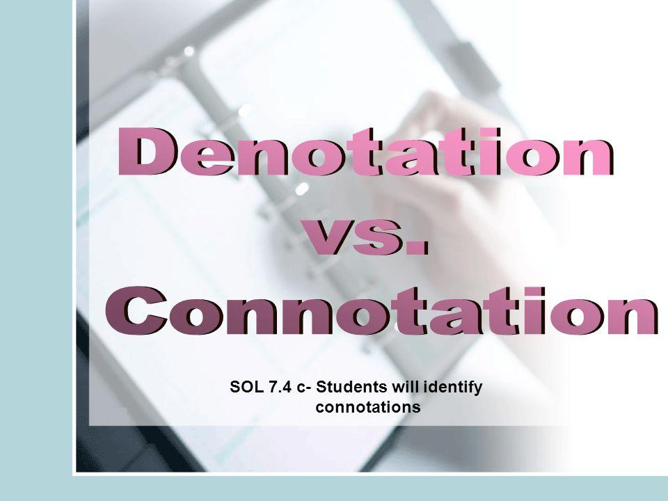 Denotation vs. Connotation