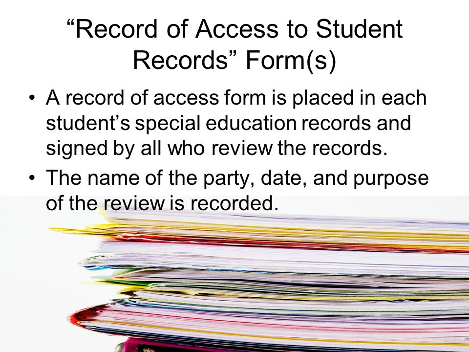 Record of Access to Student Records Form(s)
