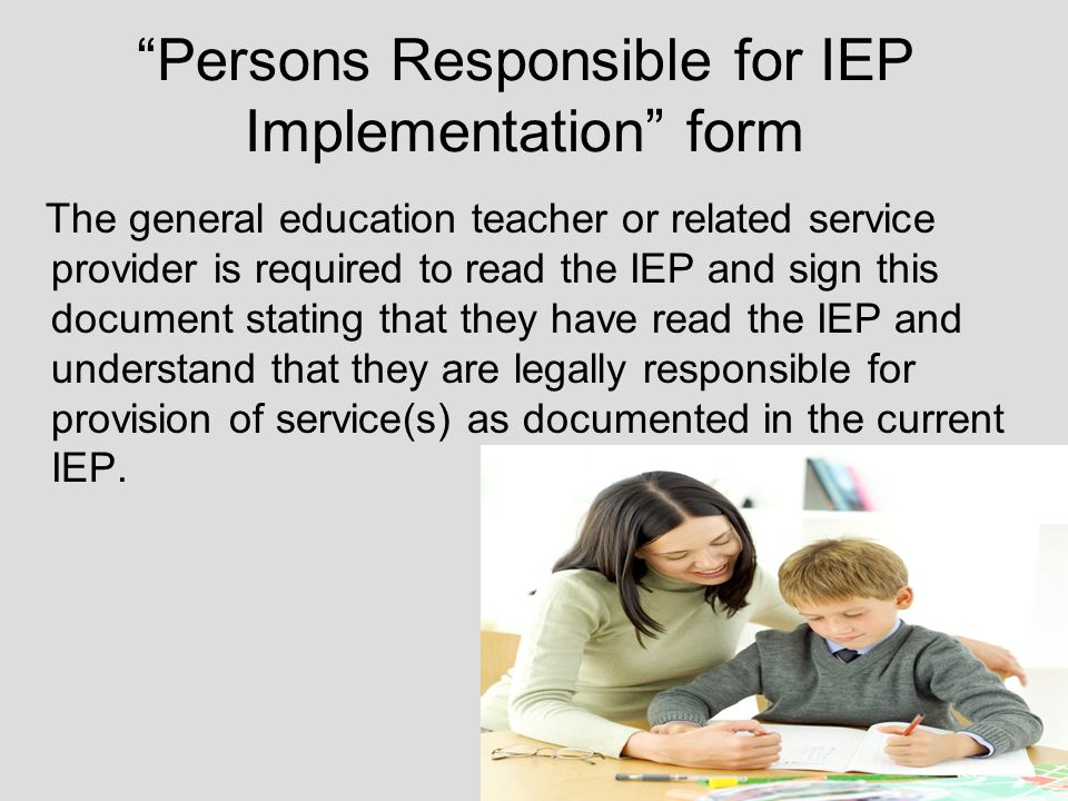 Persons Responsible for IEP Implementation form