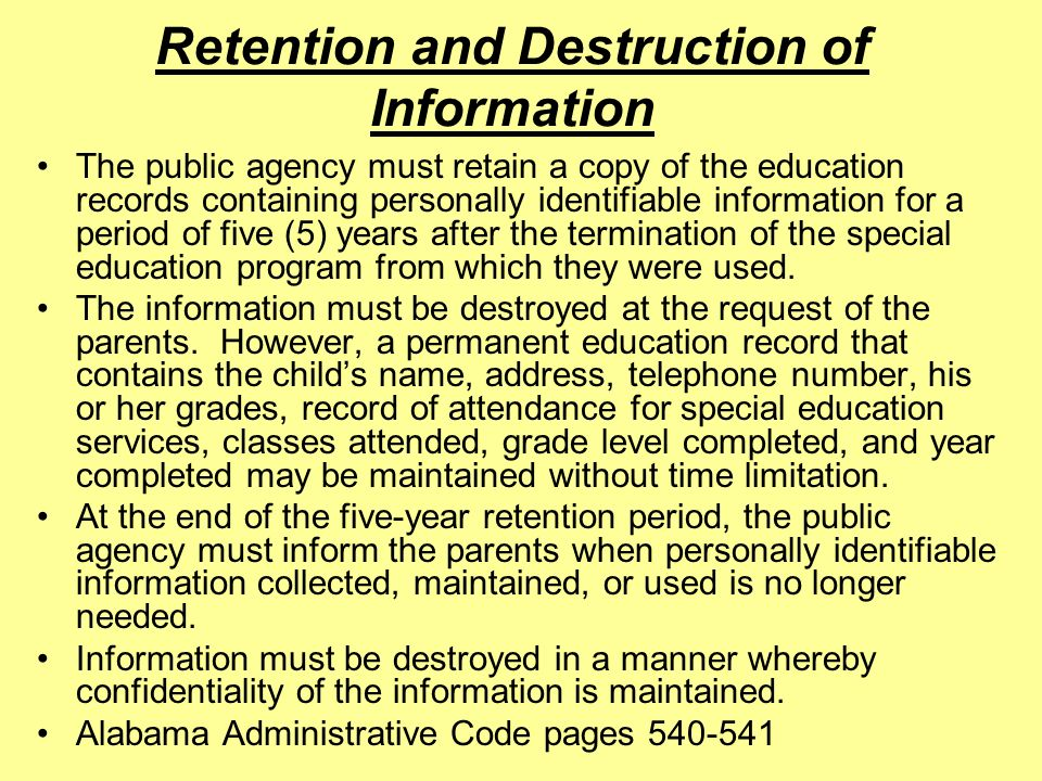 Retention and Destruction of Information