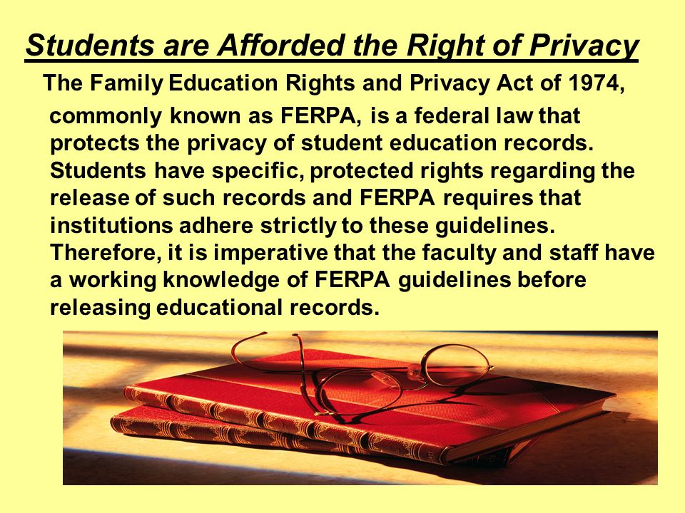 Students are Afforded the Right of Privacy
