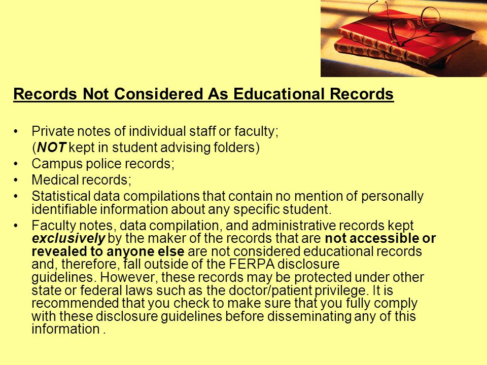 Records Not Considered As Educational Records