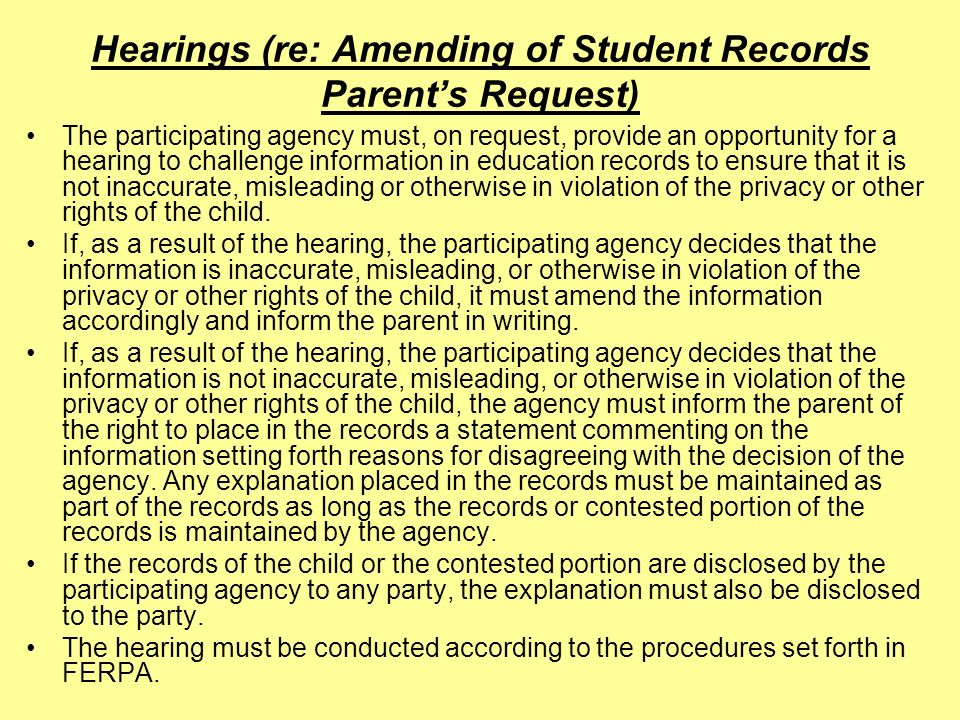 Hearings (re: Amending of Student Records Parent's Request)