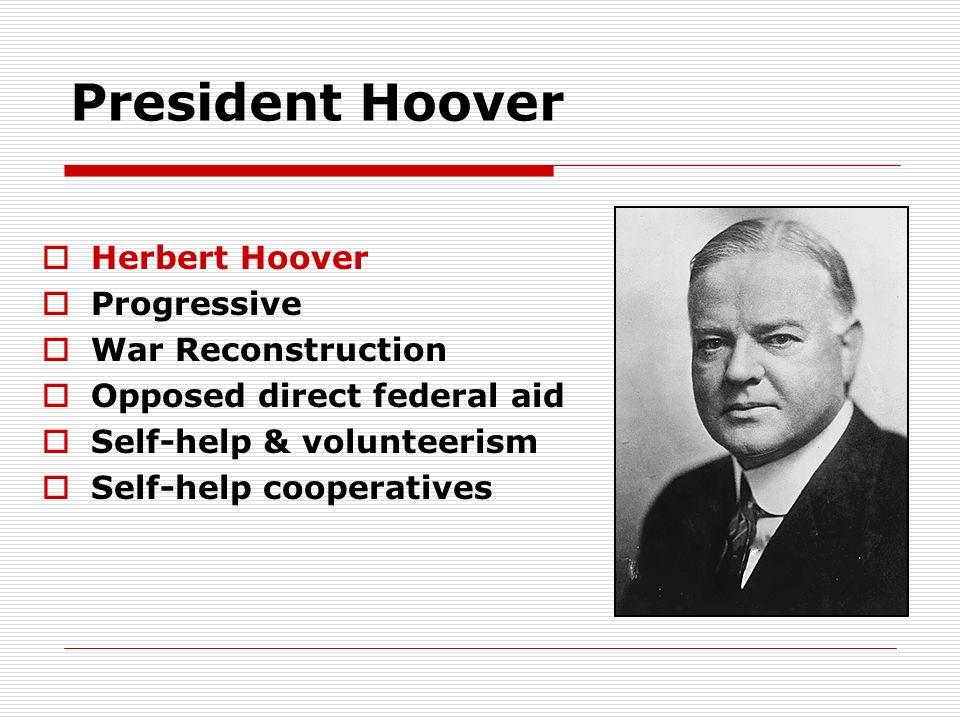 President Hoover Herbert Hoover Progressive War Reconstruction
