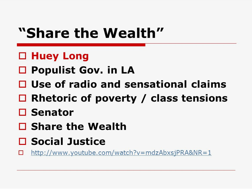 Share the Wealth Huey Long Populist Gov. in LA