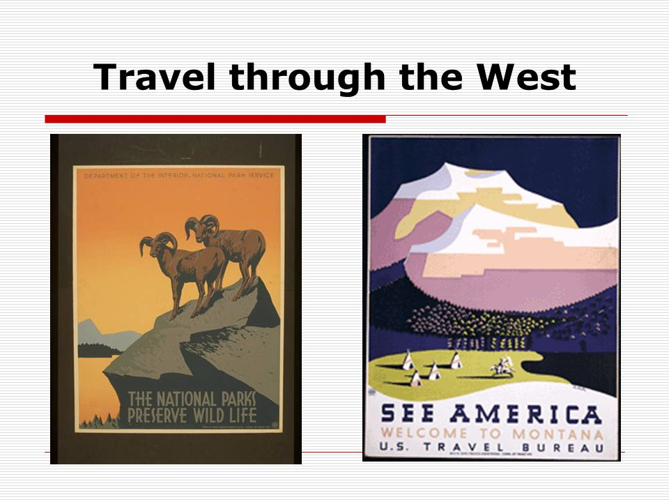 Travel through the West