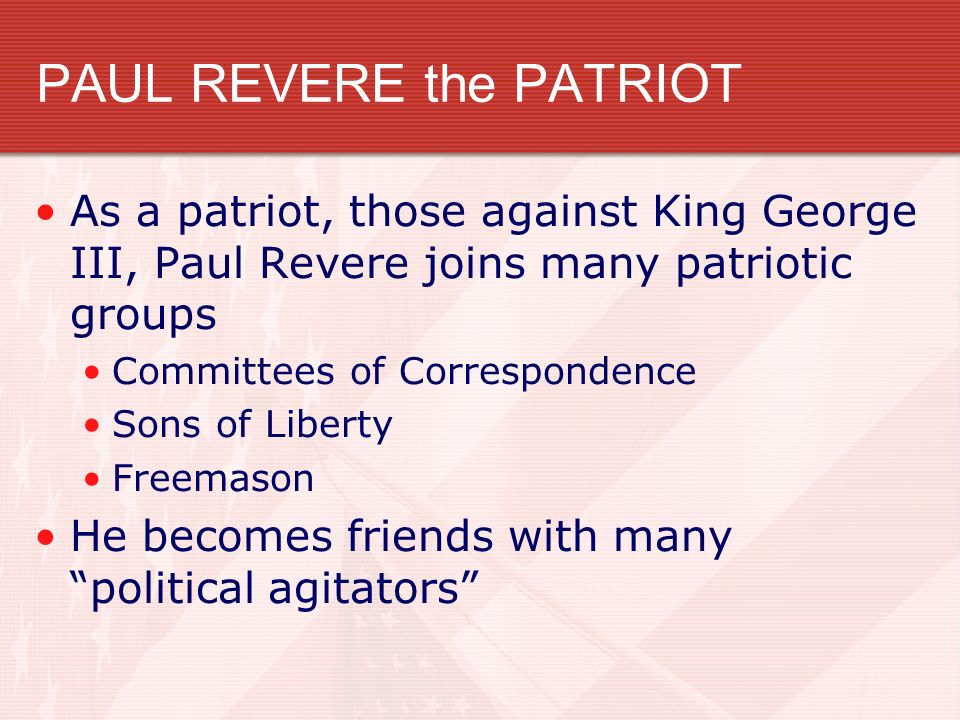 PAUL REVERE the PATRIOT