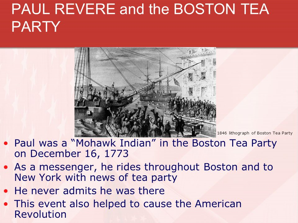 PAUL REVERE and the BOSTON TEA PARTY