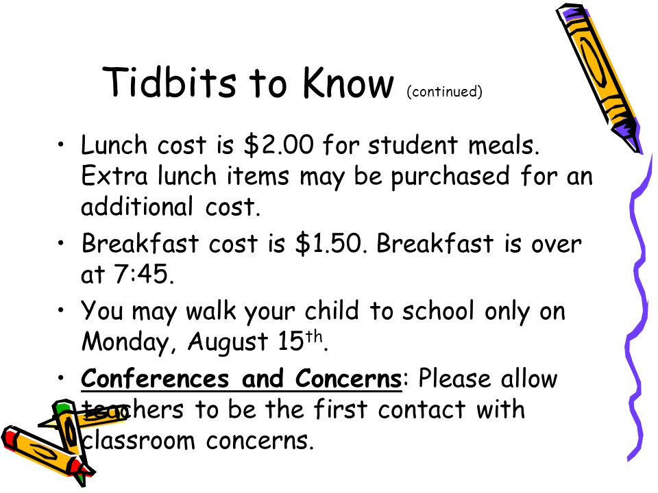 Tidbits to Know (continued)