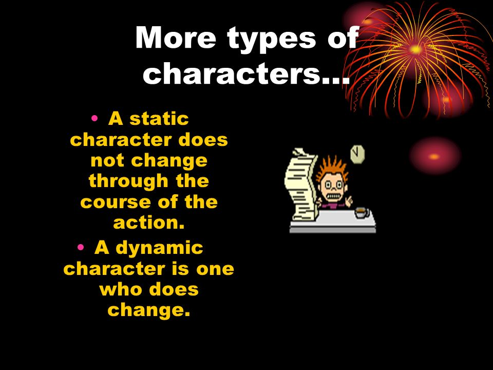 More types of characters…