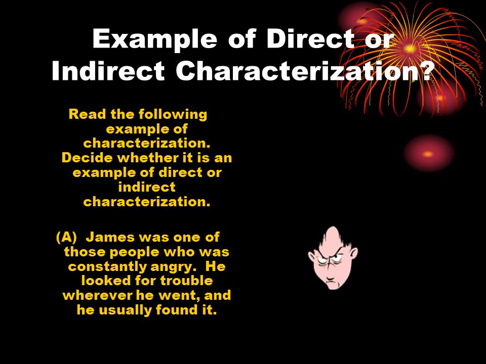 Example of Direct or Indirect Characterization