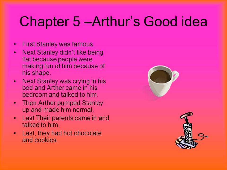 Chapter 5 –Arthur's Good idea