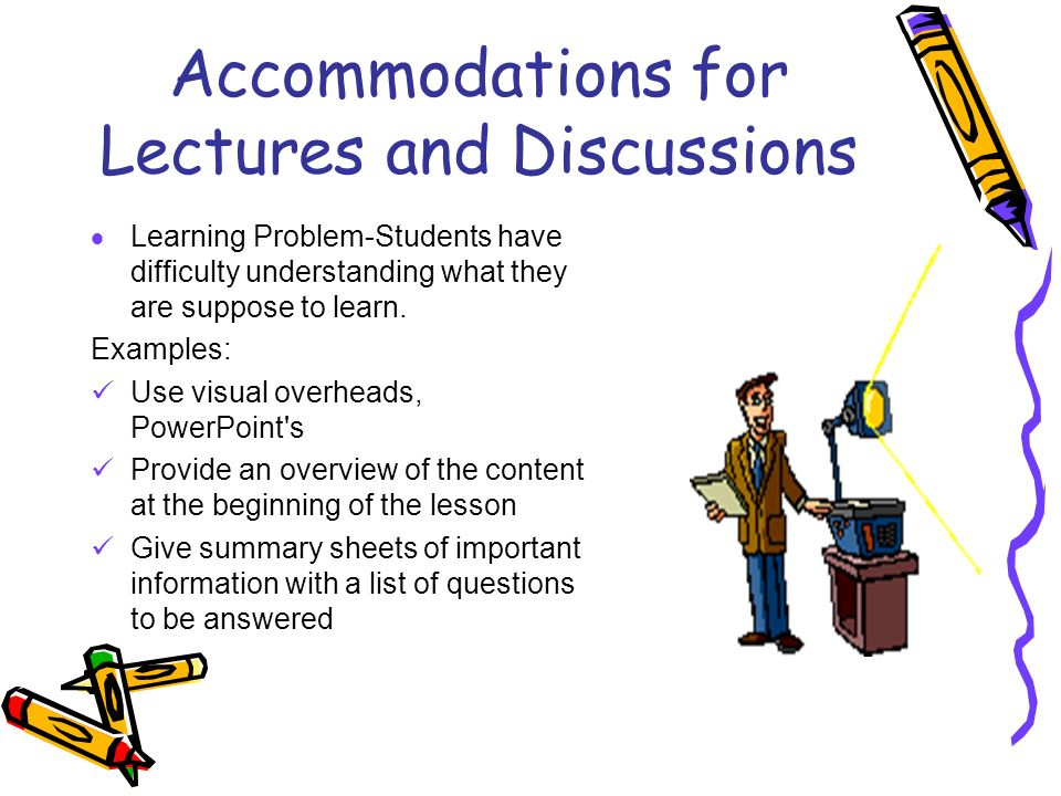 Accommodations for Lectures and Discussions
