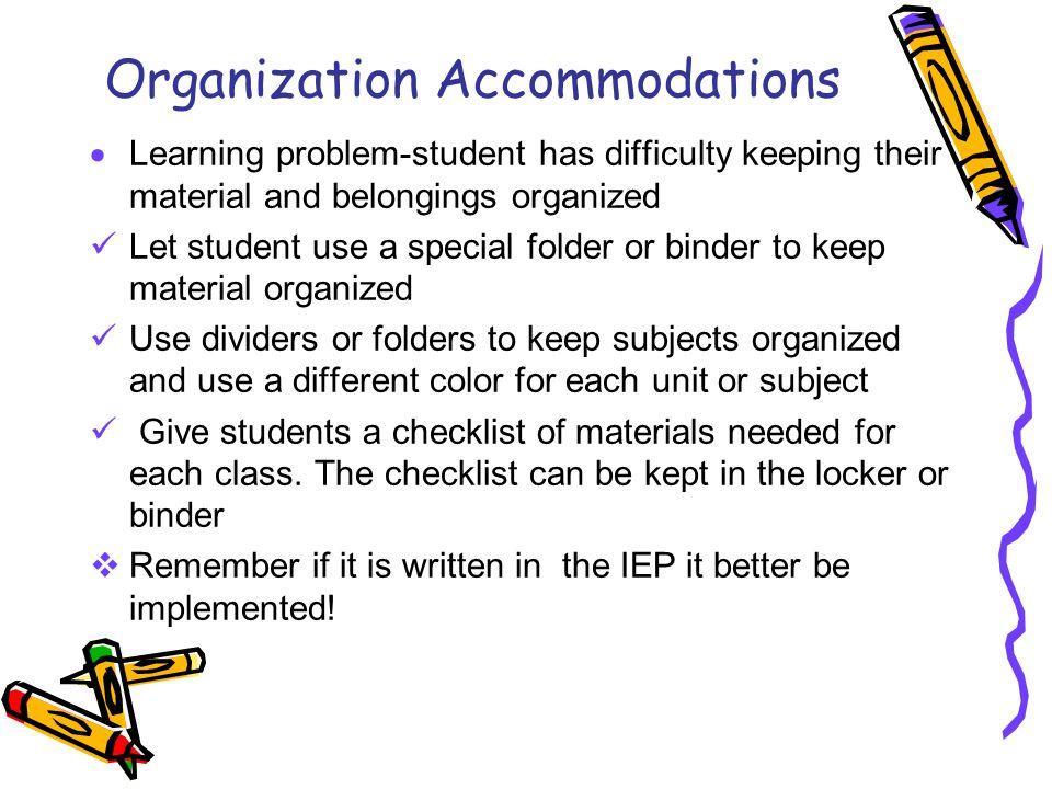 Organization Accommodations