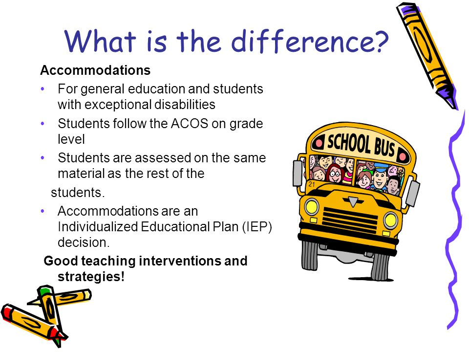 What is the difference Accommodations