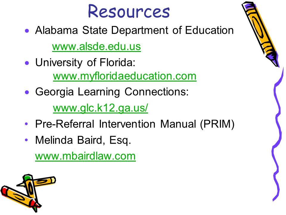 Resources Alabama State Department of Education www.alsde.edu.us