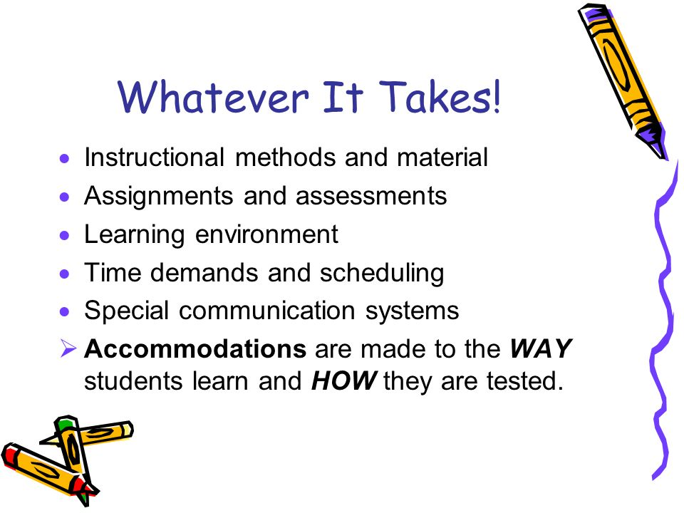Whatever It Takes! Instructional methods and material