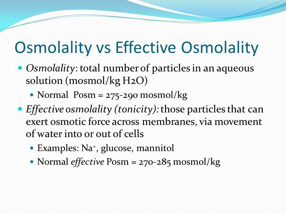 Osmolality vs Effective Osmolality