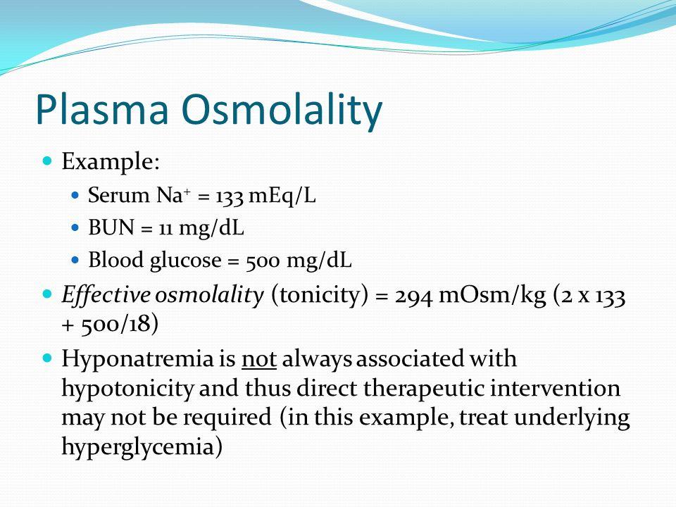 Plasma Osmolality Example: