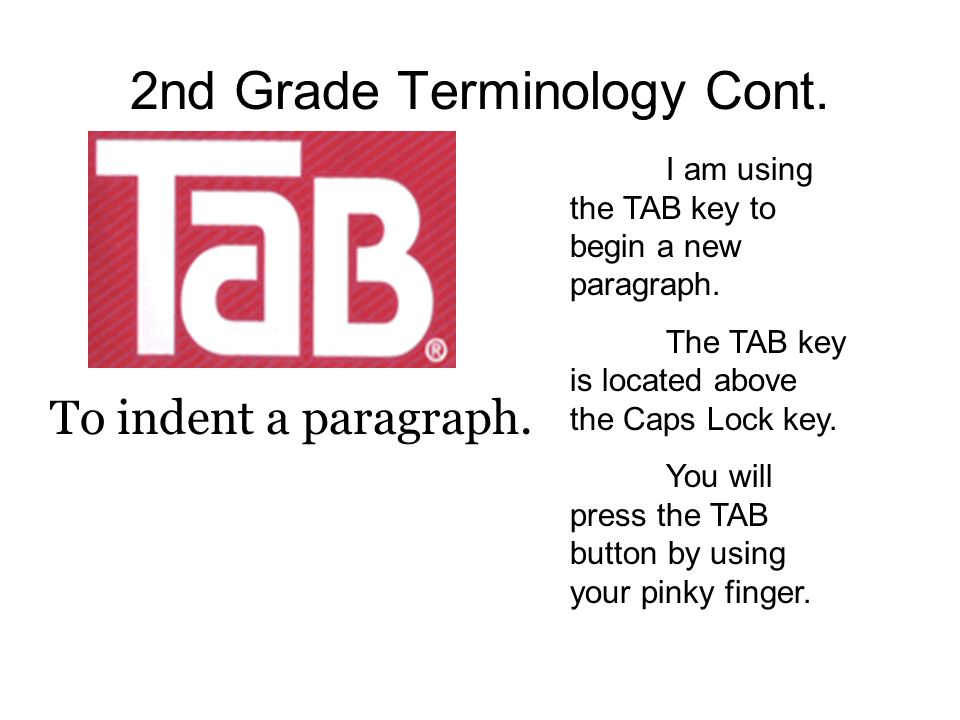 2nd Grade Terminology Cont.