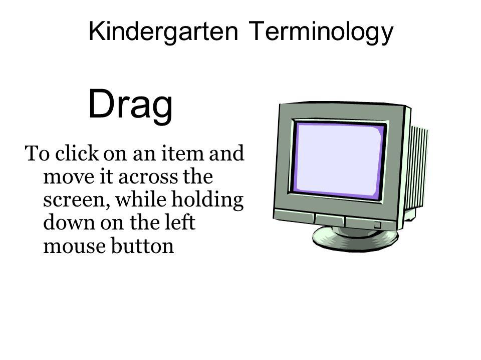 Kindergarten Terminology