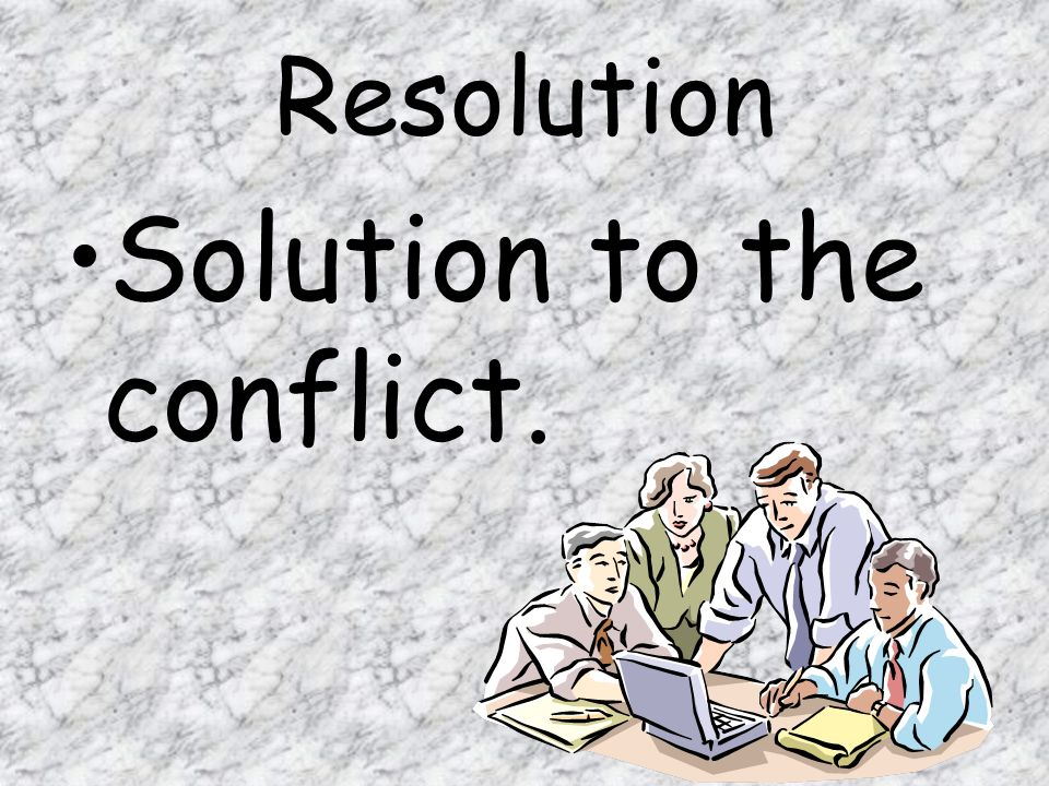 Solution to the conflict.