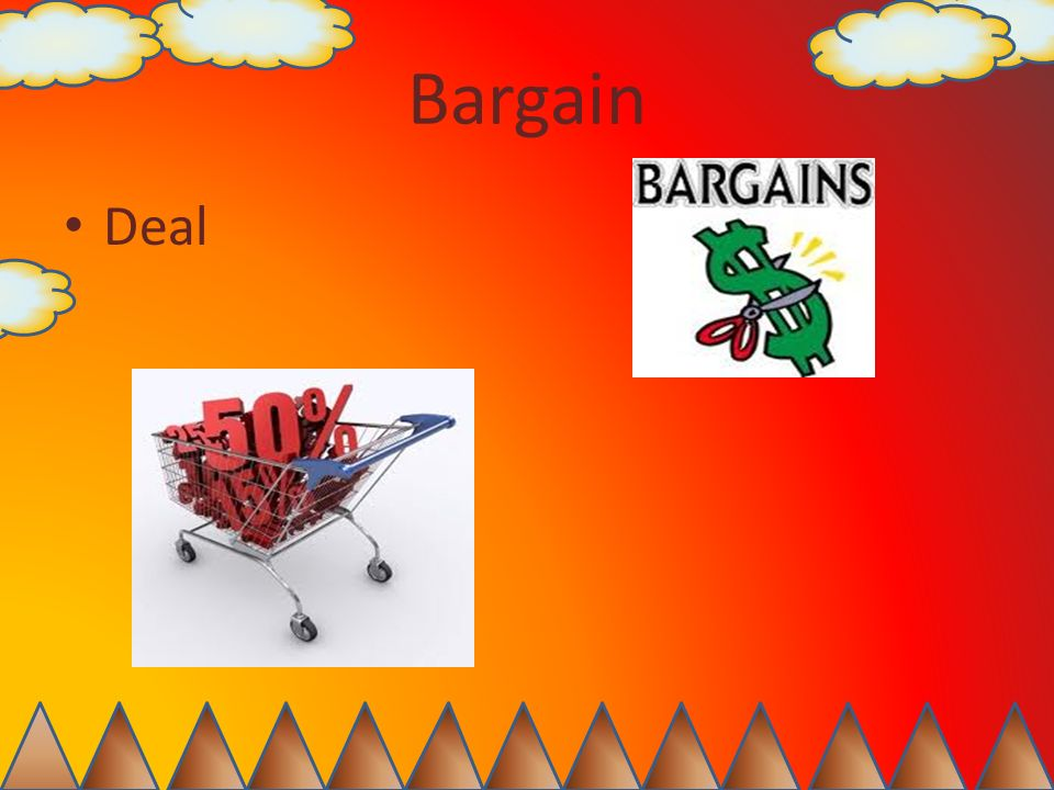Bargain Deal
