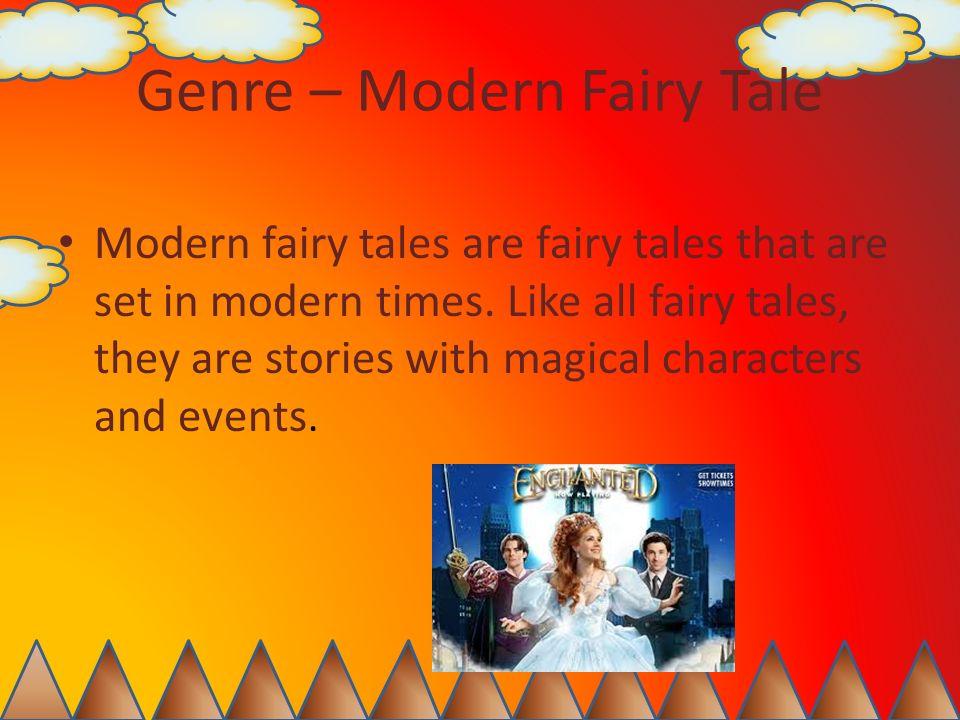 Genre – Modern Fairy Tale