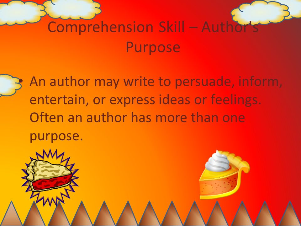 Comprehension Skill – Author s Purpose