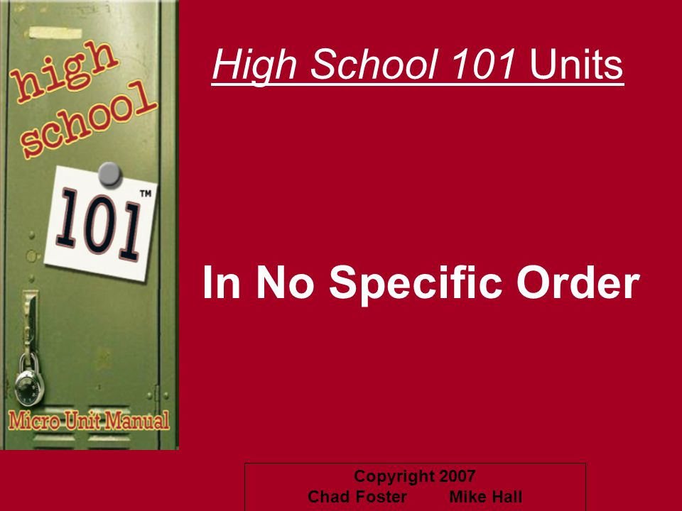 High School 101 Units In No Specific Order