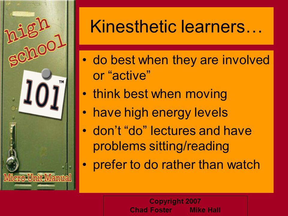 Kinesthetic learners…