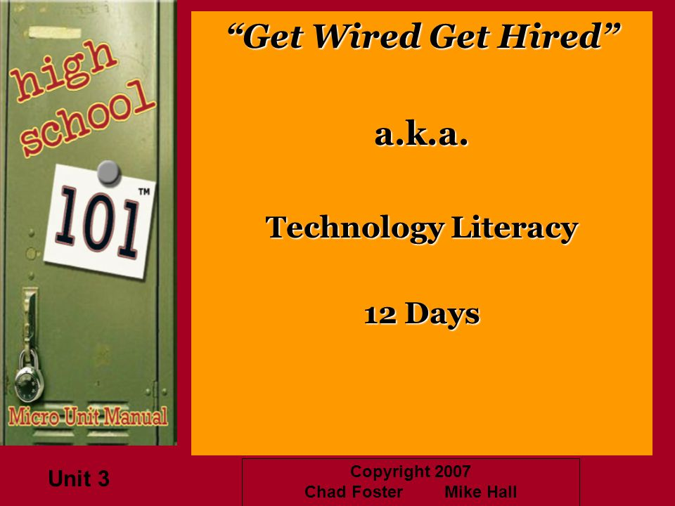 Get Wired Get Hired a.k.a. Technology Literacy 12 Days Unit 3