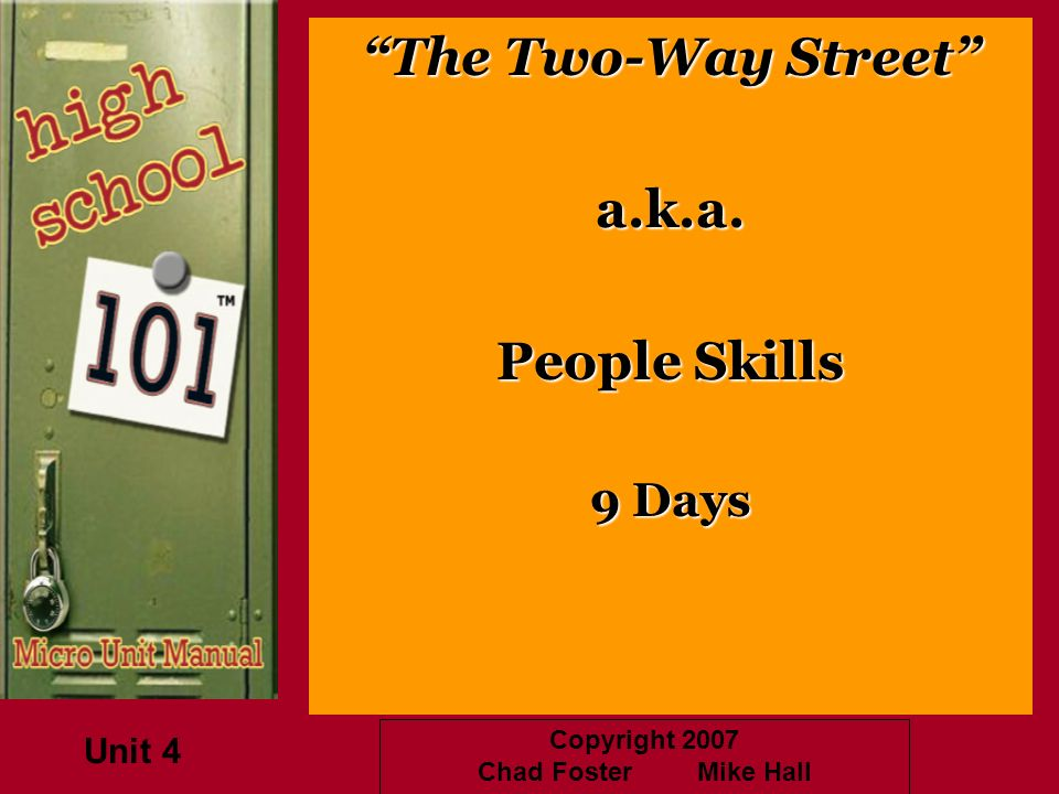The Two-Way Street a.k.a. People Skills 9 Days Unit 4